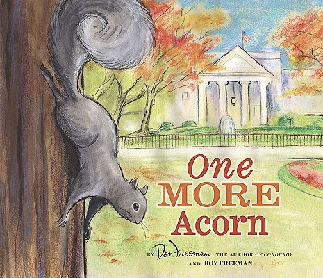 One More Acorn By Freeman, Don/ Freeman, Roy