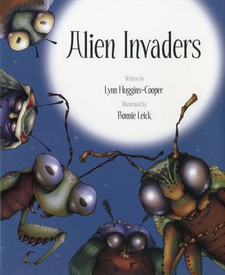 Alien Invaders By Huggins-Cooper, Lynn/ Leick, Bonnie (ILT)